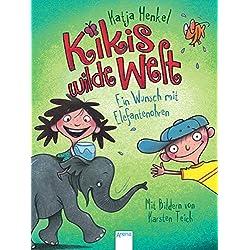 Kikis wilde Welt (2). Ein Wunsch mit Elefantenohren
