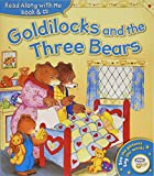 Read Along with Me: Goldilocks and the Three Bears (Book & CD) (Read Along Book CD)
