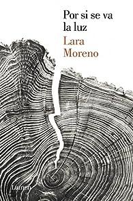 Por si se va la luz par Lara Moreno