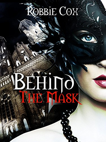 (Behind the Mask: A Steamy, Contemporary Romance (Halloween Seduction Book 2) (English Edition))