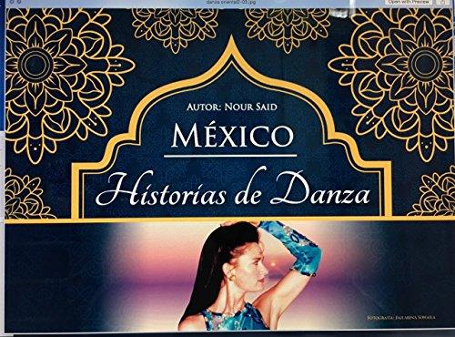 Mexico, historias de danza: Origenes de la Danza Oriental en Mexico