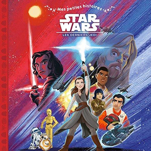 STAR WARS VIII, Mes petites histoires - Les derniers jedi