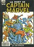 Semic - marvel comics - top bd - la mort de captain marvel