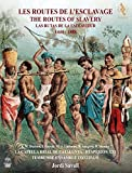 The Routes Of Slavery - Die Sklavenrouten (+DVD)
