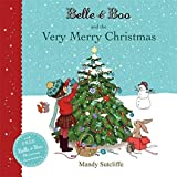 Belle & Boo and the Very Merry Christmas by Mandy Sutcliffe (2014-09-04)