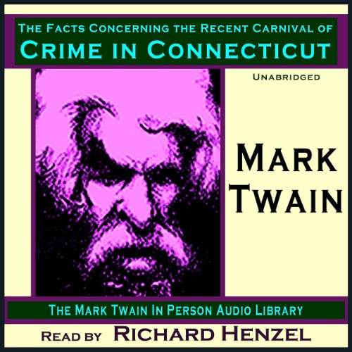 The Facts Concerning the Recent Carnival of Crime in Connecticut  Audiolibri