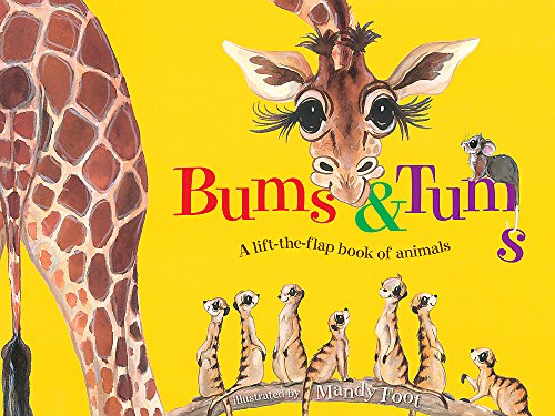 Bums and Tums (Lift the Flaps)