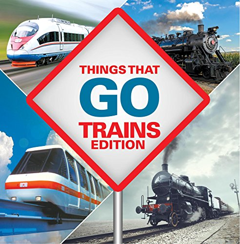 Things That Go - Trains Edition: Trains for Kids Books (English Edition) por Baby Professor