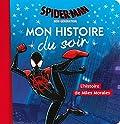SPIDER-MAN - Mon histoire du soir - L'histoire de Miles Morales