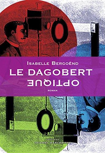 "<a href=""/node/34812"">Le Dagobert optique</a>"