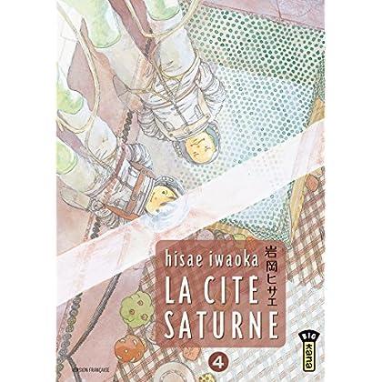La Cité Saturne  - Tome 4