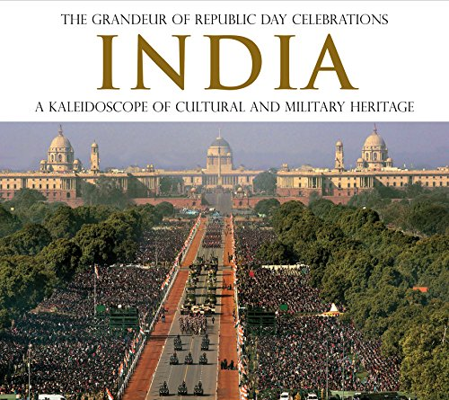 The Grandeur Of Republic Day Celebrations INDIA. A Kaleidoscope Of Cultural And MilitaryHeritage