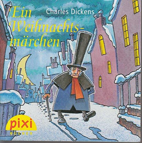 Ein Weihnachtsmärchen- Pixi-Buch - Sonderausgabe für den Pixi-Adventskalender 2009