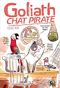 Goliath, chat pirate par Alix