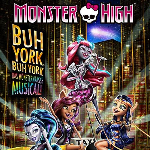 Buh York, Buh York (Original Motion Picture Soundtrack) (Monster High Musik)
