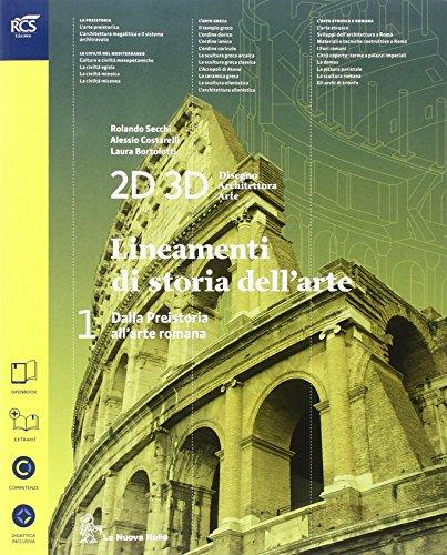 2D 3D disegno, architettura, arte. Con album storia del'arte. Per le Scuole superiori. Con e-book. Con espansione online: 1