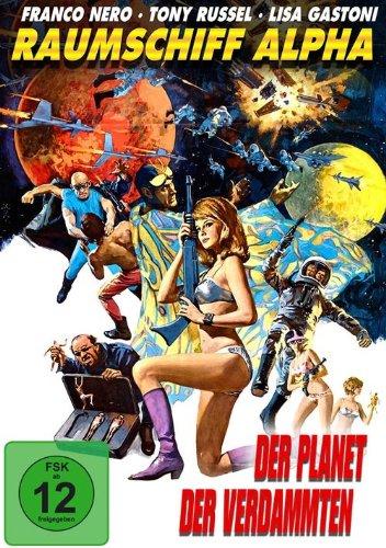 Raumschifff Alpha - Der Planet der Verdammten