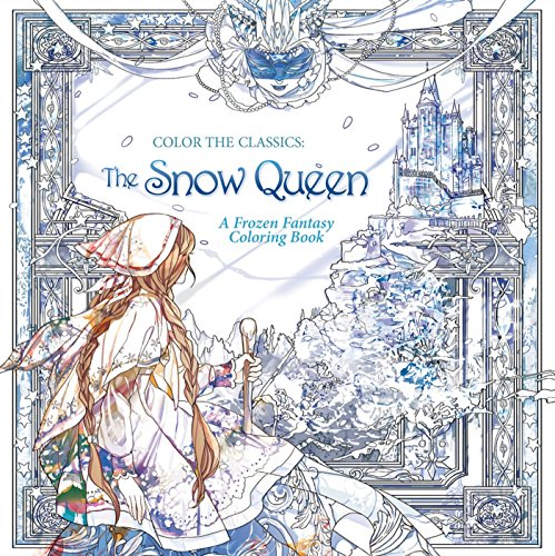 The Snow Queen: A Frozen Fantasy Coloring Book ()