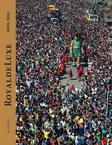 Royal de Luxe : 2001-2011