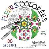 Telecharger Livres Fleurs Colorees Un Amusant Relaxant et Antistress Livre de Coloriage pour les Adultes 100 Dessins (PDF,EPUB,MOBI) gratuits en Francaise