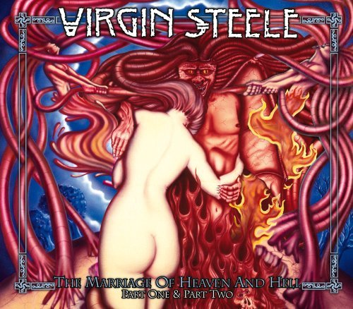 The Marriage of Heaven & Hell I & II by Virgin Steele (2014-06-24)