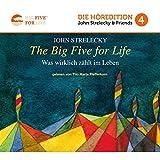 The Big Five for Life: Was wirklich zählt im Leben (Big Five for Life 4)