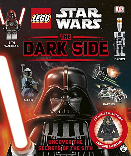 LEGO® Star Wars The Dark Side: With Minifigure por DK
