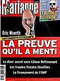 MARIANNE [No 689] du 03/07/2010 - LE BUSINESS DES CHIENS -ERIC WOERTH / LA PREUVE QU'IL A MENTI / LE DINER SECRET AVEC LILIANE BETTENCOURT - LES FRAUDES FISCALES ETOUFFEES - LE FINANCEMENT DE L'UMP