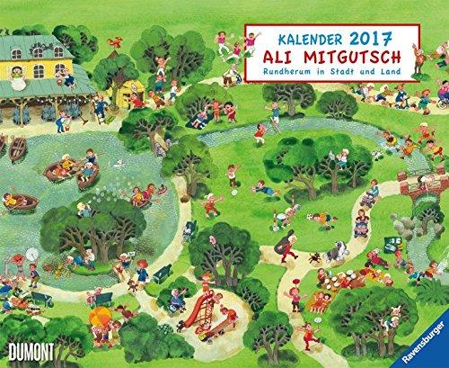 Ali Mitgutsch 2017: Rundherum in Stadt und Land