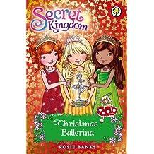 Christmas Ballerina: Special 3 (Secret Kingdom) (English Edition)