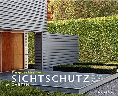 sichtschutz-im-garten-das-grosse-ideenbuch-hecken-mauern-zaune-garten-und-ideenbucher-bjvv