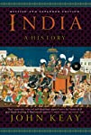 Fully revised with forty thousand new words that take the reader up to present-day India, John Keay's India: A History spans five millennia in a sweeping narrative that tells the story of the peoples of the subcontinent, from their ancient beginnings...