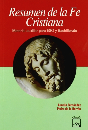 Resumen de la Fe Cristiana - 9788421815588 por Aurelio Fernandez
