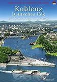 Koblenz. Farbbildführer durch die Stadt und zum Deutschen Eck (Deutsche Ausgabe) - Renate Rahmel, Manfred Rahmel
