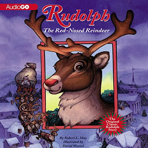 Rudolph the Red-Nosed Reindeer and Rudolph Shines Again  Audiolibri