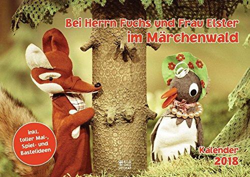 Bei Herrn Fuchs und Frau Elster im Märchenwald 2018: Kalender