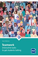 Teamwork: Interactive tasks to get students talking. Book with photocopiable activites (DELTA Photocopiables) Paperback