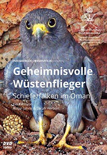 Preisvergleich Produktbild Geheimnisvolle Wüstenflieger - Schieferfalken im Oman