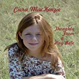 Thoughts From a Hay Bale by Ciera Mackenzie