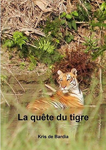 La quête du tigre par Kris De Bardia