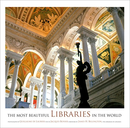 The Most Beautiful Libraries in the World por Jacques Bosser