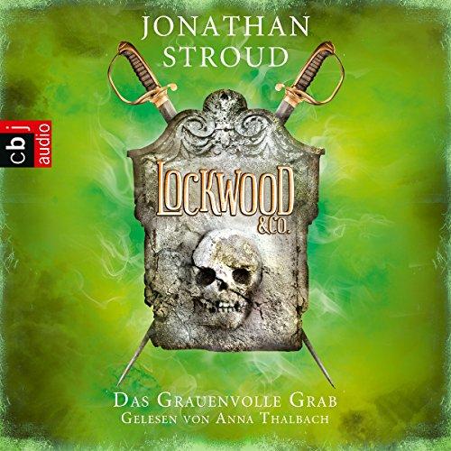 Das Grauenvolle Grab: Lockwood & Co. 5