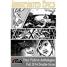Abbreviated Epics (Third Flatiron Anthologies Book 10) (English Edition)