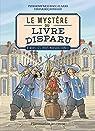 Le mystère du livre disparu, tome 2 : A nous les trois mousquetaires ! par Baccalario