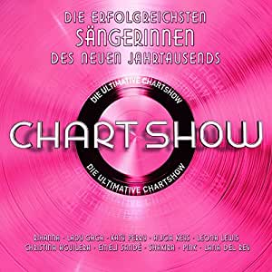 Die ultimative Chartshow – Die erfolgreichsten Sängerinnen des neuen Jahrtausends