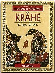 Indianisches Horoskop - KRÄHE - 22. September bis 22. Oktober - Ein kleines, bibliophiles STERNZEICHEN-Büchlein von FLECHSIG