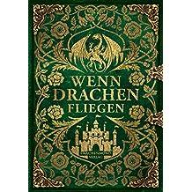 Wenn Drachen fliegen (German Edition)