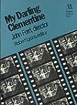 My Darling Clementine: John Ford, Dir...