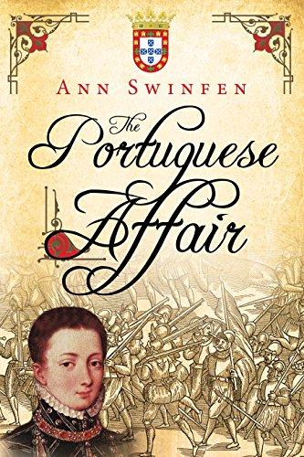 The Portuguese Affair (The Chronicles of Christoval Alvarez Book 3) (English Edition) par Ann Swinfen