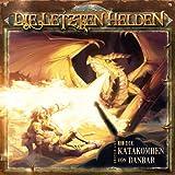 Die Letzten Helden - 02 Die Katakomben Von Danbar